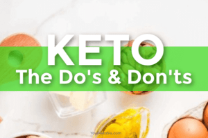 Keto Diet Do's And Don'ts – Expert Guideline For You